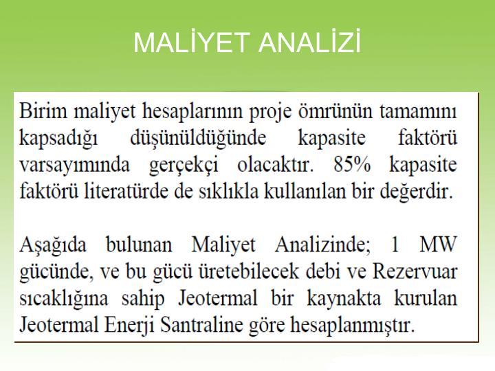 MALİYET ANALİZİ