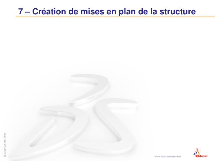 7 – Création de mises en plan de la structure