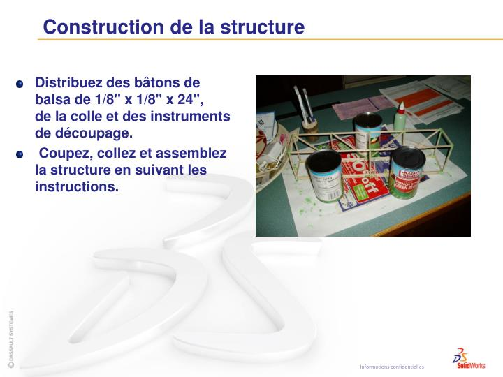 Construction de la structure
