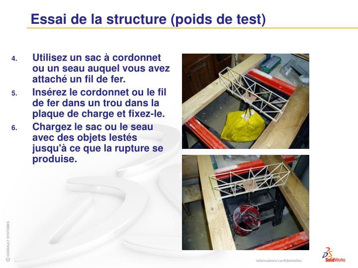 Essai de la structure (poids de test)