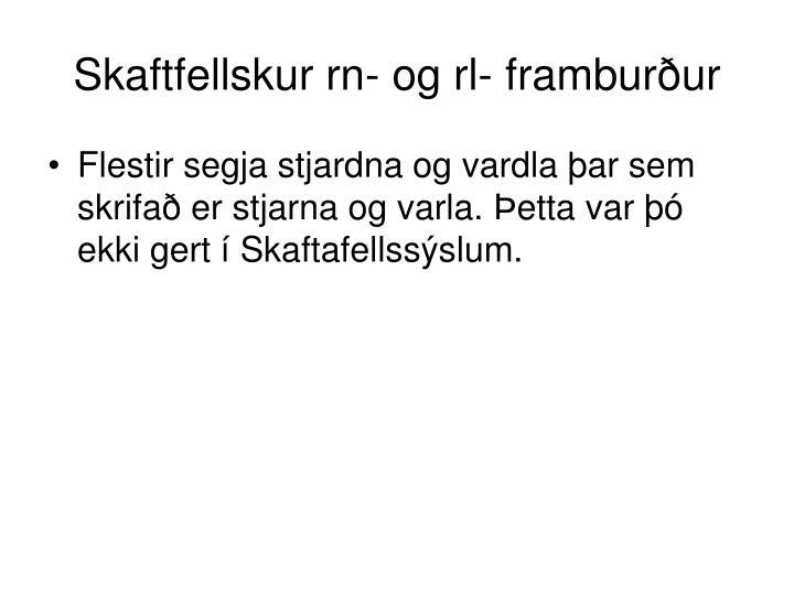 Skaftfellskur rn- og rl- framburður
