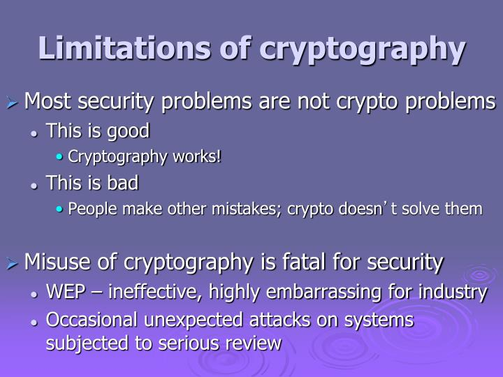 Limitations of cryptography