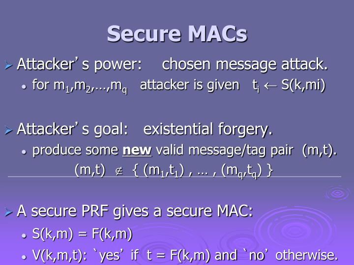 Secure MACs