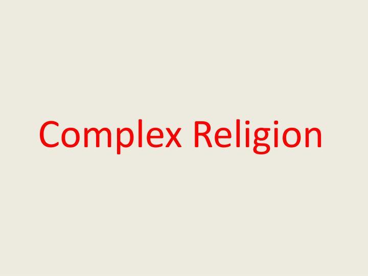 Complex Religion