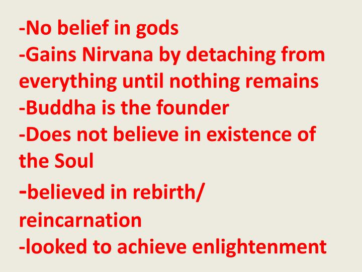 -No belief in gods