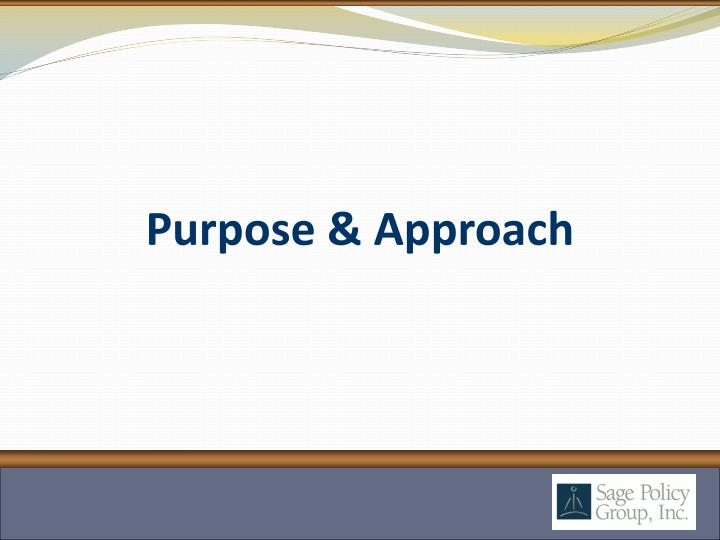 Purpose & Approach