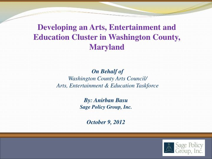 Developing an Arts, Entertainment and Education Cluster in Washington County, Maryland