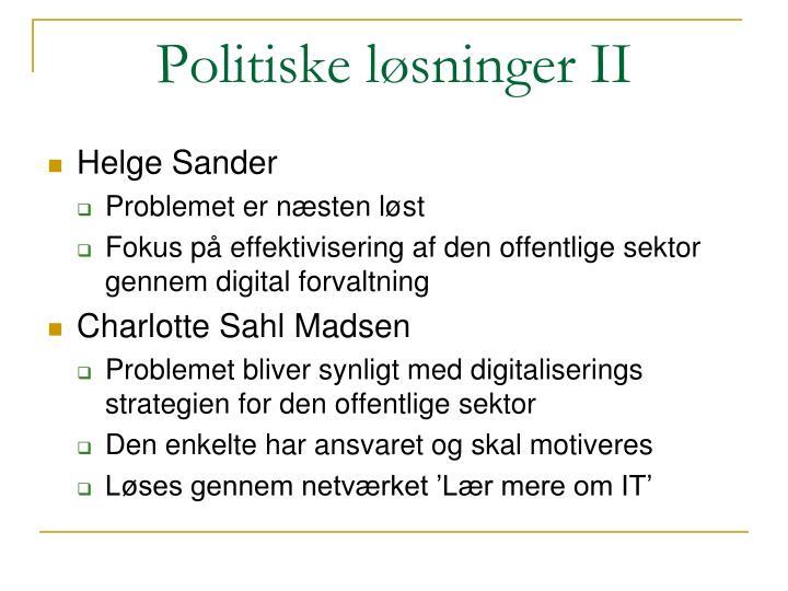 Politiske løsninger II