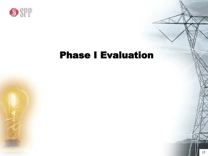 Phase I Evaluation