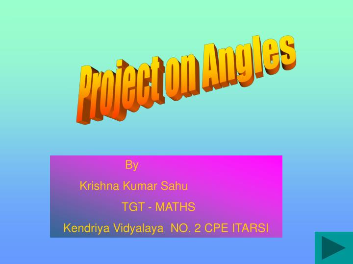 Project on Angles