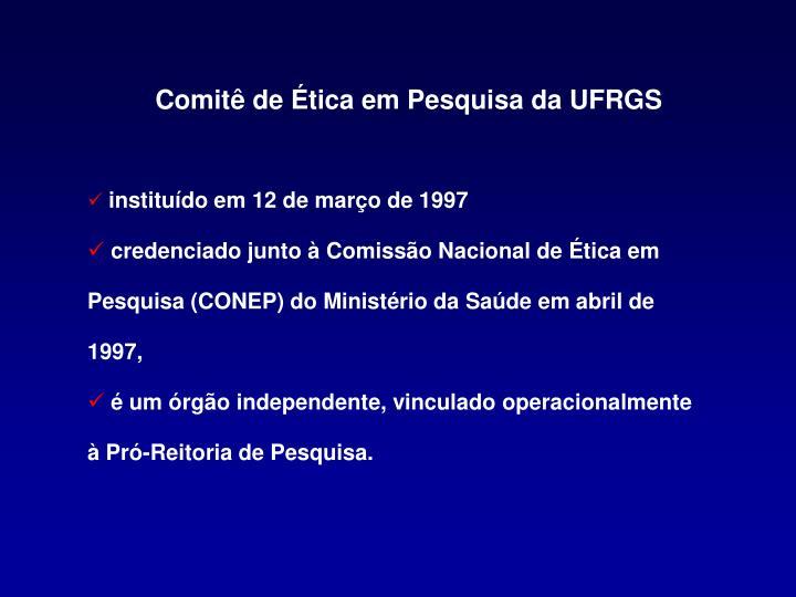 Comitê de Ética em Pesquisa da UFRGS