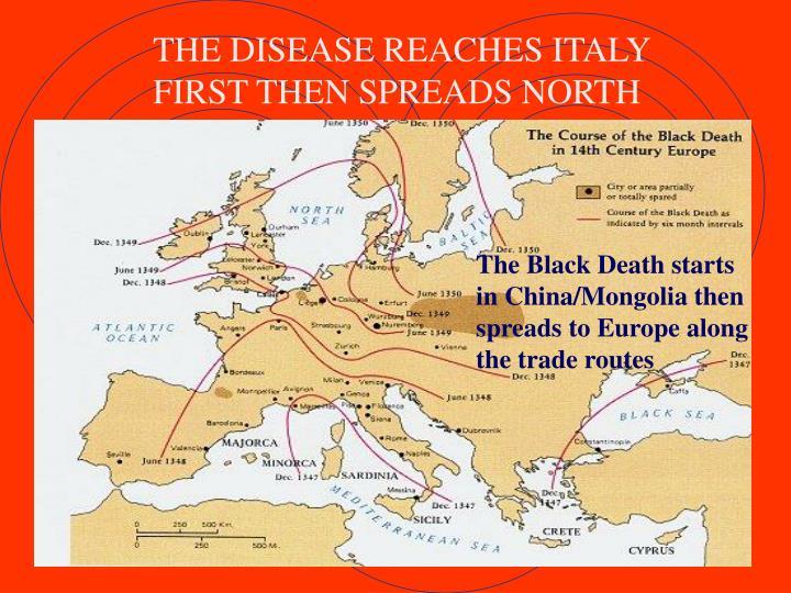 THE DISEASE REACHES ITALY