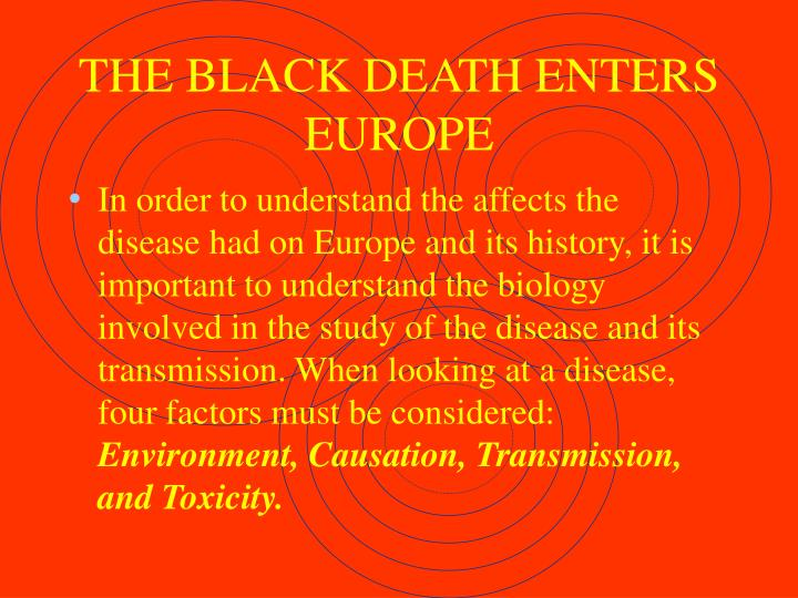 THE BLACK DEATH ENTERS EUROPE