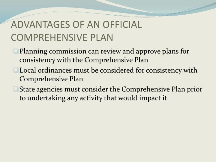 ADVANTAGES OF AN OFFICIAL COMPREHENSIVE PLAN