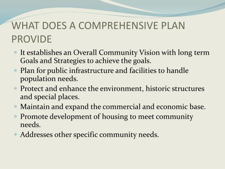 WHAT DOES A COMPREHENSIVE PLAN PROVIDE
