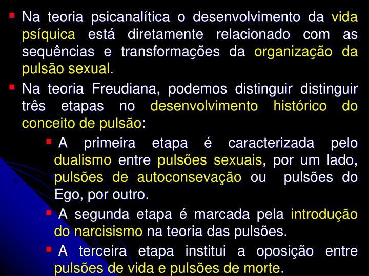Na teoria psicanalítica o desenvolvimento