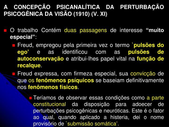 A CONCEPÇÃO PSICANALÍTICA DA PERTURBAÇÃO PSICOGÊNICA DA VISÃO (1910