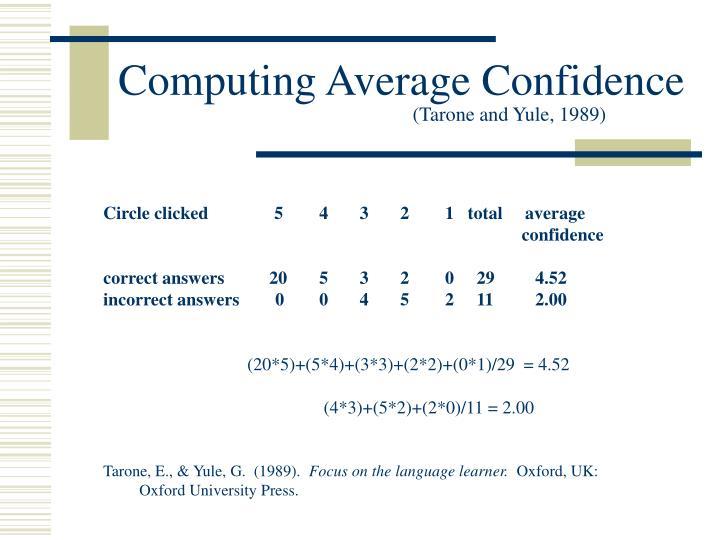 Computing Average Confidence