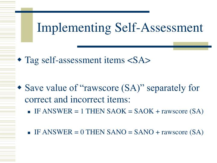 Implementing Self-Assessment