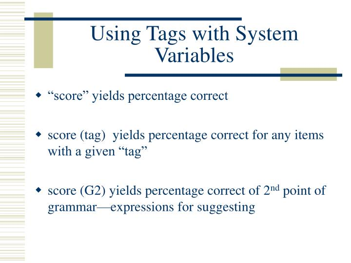Using Tags with System Variables