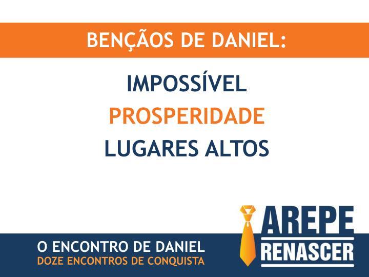 BENÇÃOS DE DANIEL: