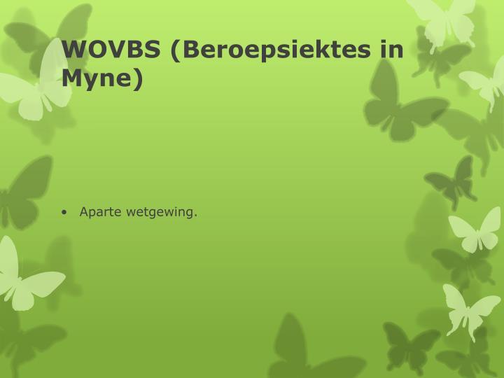 WOVBS (Beroepsiektes in Myne)