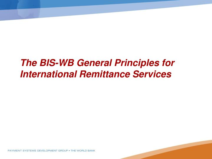 The BIS-WB General Principles for International Remittance Services