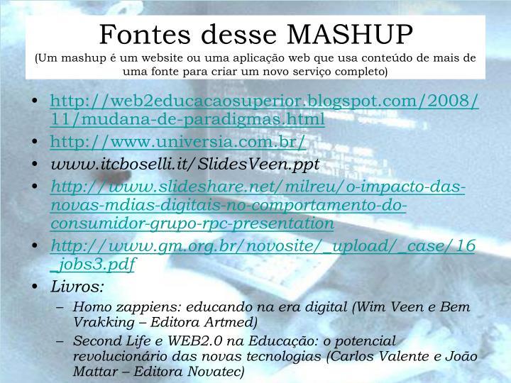 Fontes desse MASHUP
