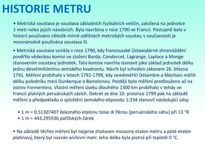 HISTORIE METRU