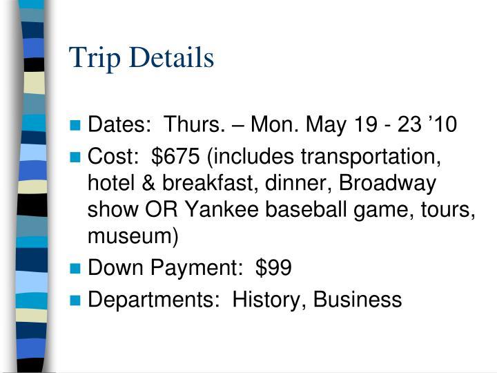 Trip Details