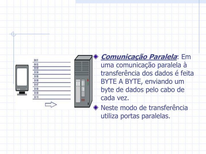 Comunicação Paralela