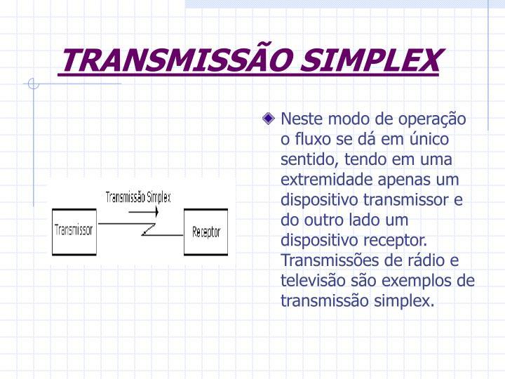 TRANSMISSÃO SIMPLEX