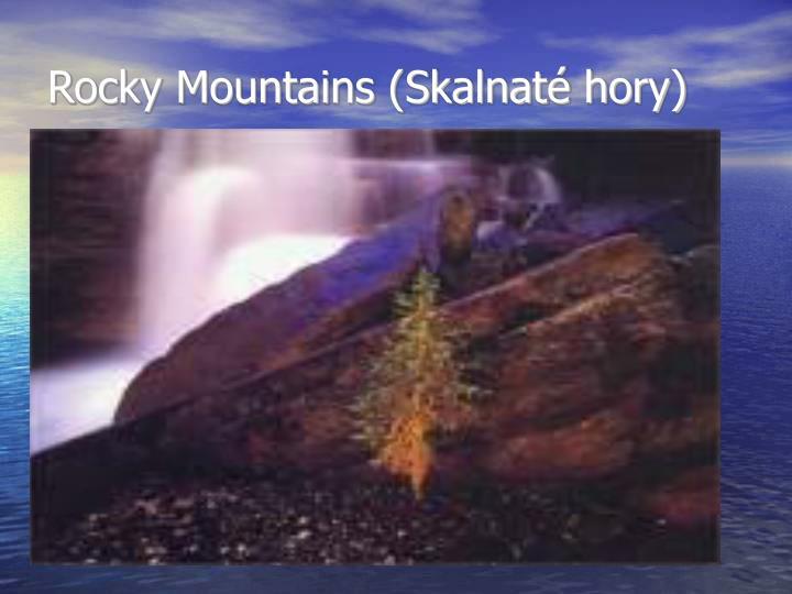 Rocky Mountains (Skalnaté hory)