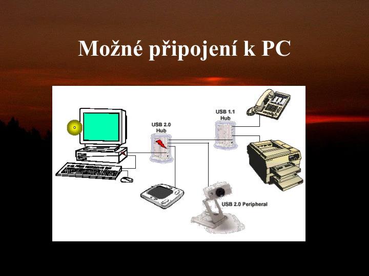 Možné připojení k PC