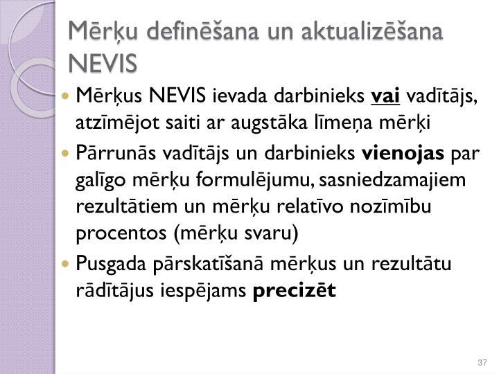 Mērķu definēšana un aktualizēšana NEVIS