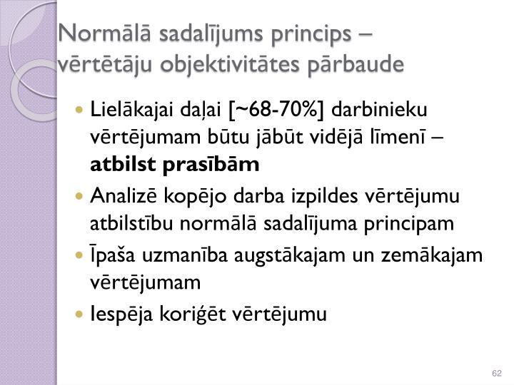 Normālā sadalījums princips –