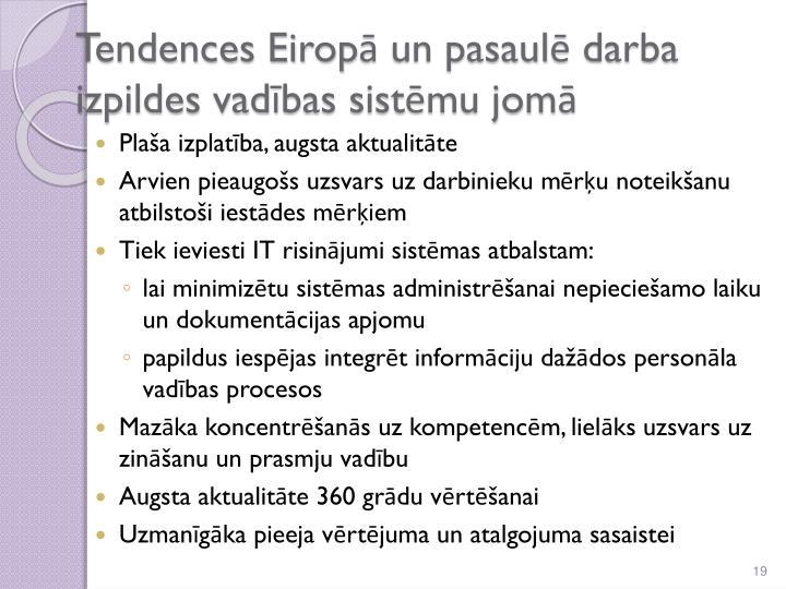 Tendences Eiropā un pasaulē darba izpildes vadības sistēmu jomā