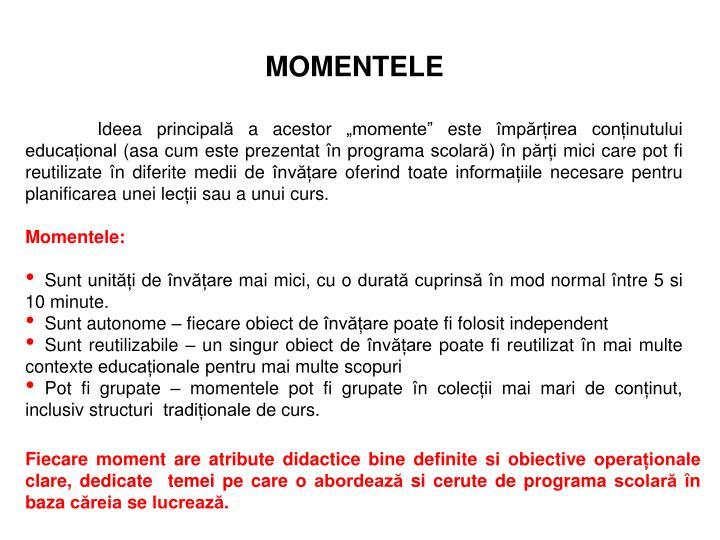 MOMENTELE