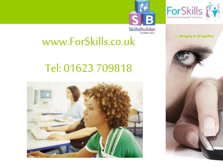 www.ForSkills.co.uk