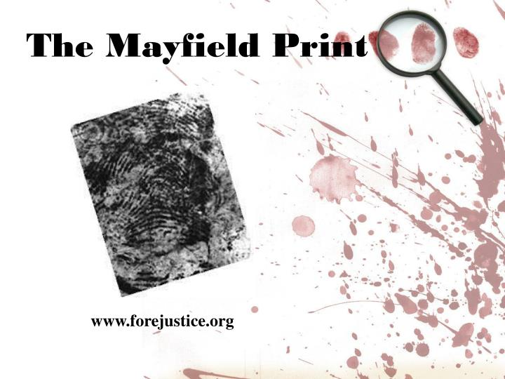 The Mayfield Print