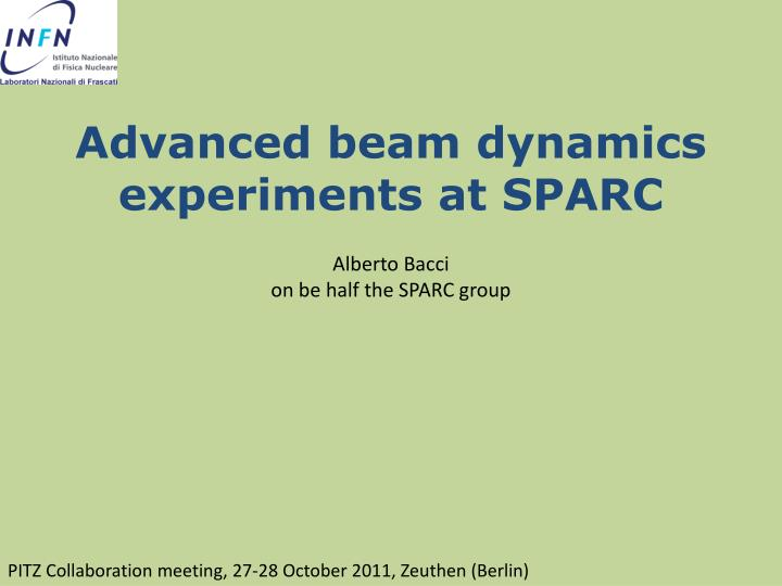 Advanced beam dynamics experiments at SPARC