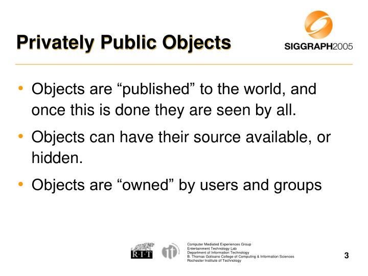 Privately public objects