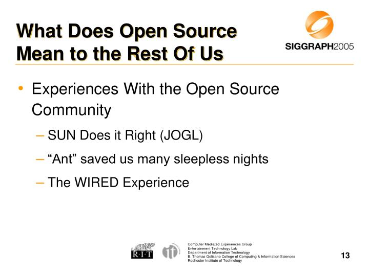 What Does Open Source Mean to the Rest Of Us