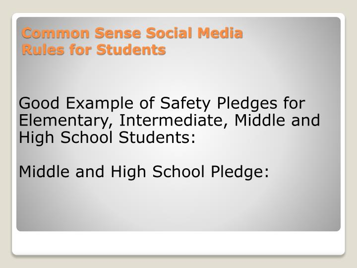 Good Example of Safety Pledges for Elementary, Intermediate, Middle and High School Students: