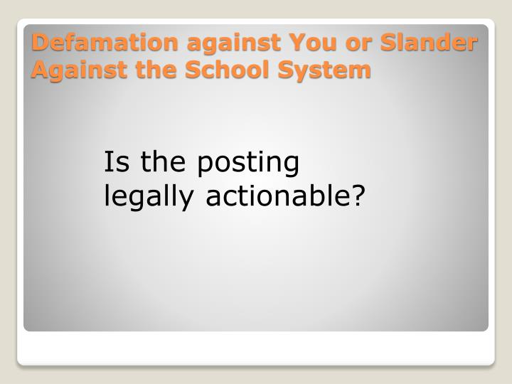 Is the posting legally actionable?