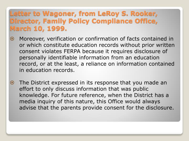 Moreover, verification or confirmation of facts contained in or which constitute education records without prior written consent violates FERPA because it requires disclosure of personally identifiable information from an education record, or at the least, a reliance on information contained in education records.