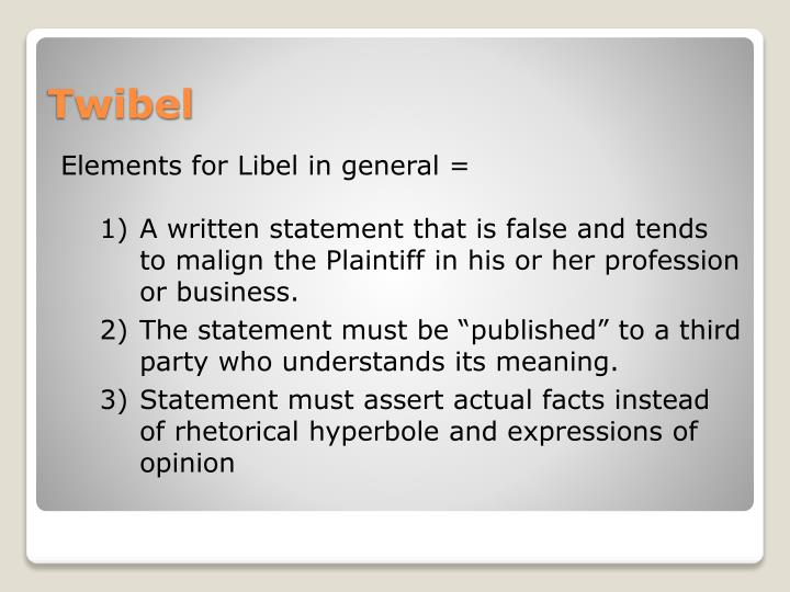 Elements for Libel in general =