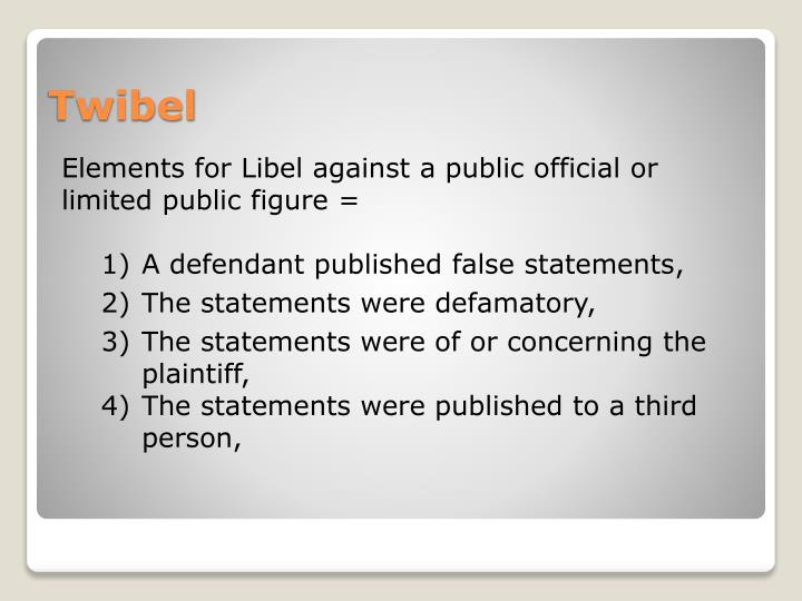 Elements for Libel against a public official or limited public figure