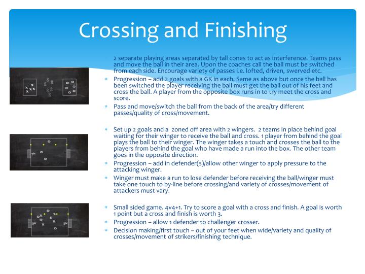 Crossing and Finishing