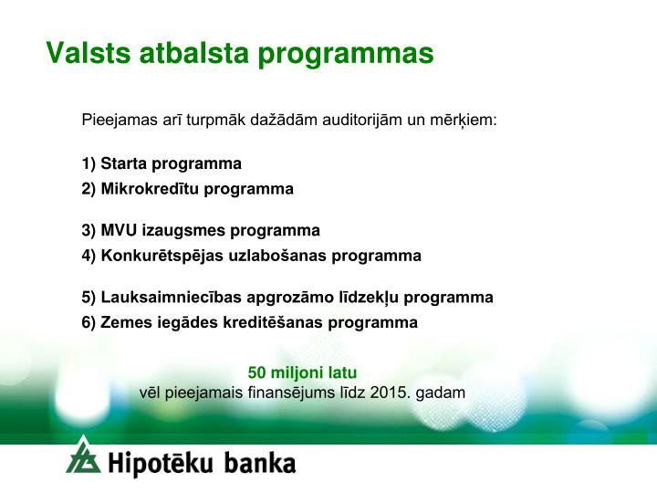 Valsts atbalsta programmas